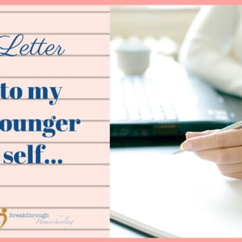 In this letter to my younger self, well...let's just say I wish I knew THEN what I know NOW!