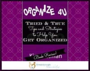 Organize 4U, by Kim Pittman, offers Tips and Strategies that you can use! Read more from my review, inside...