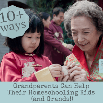 How grandparents can help in the homeschool