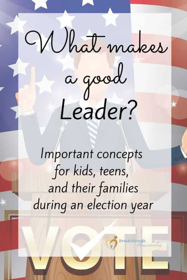 Use these resources to help your teen understand what makes a good leader