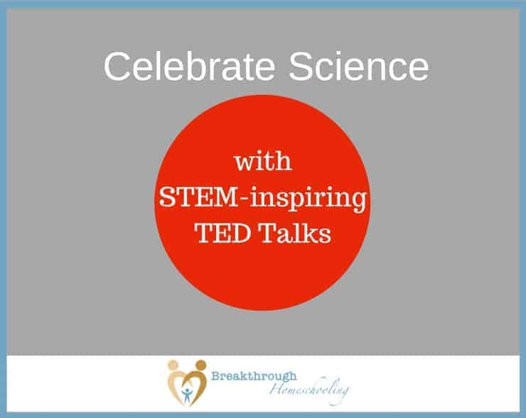 As you watch all or some of these TED talks with your teens, discuss what they find interesting. Encourage them to discover even more questions. If you have a science fair coming up, perhaps they can find motivation perhaps for an idea...for a hypothesis that they can investigate on their own? Celebrate and enjoy the learning process!
