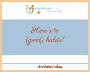 "Welcome to #breakthrulinkup 9...and learn about the ""power of habit!"""