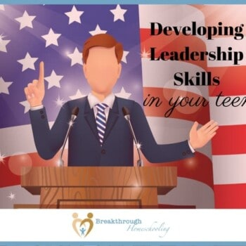 There is certainly a dearth of leadership these days. Set your teen up for future success and service by helping him (or her!) develop much-needed leadership skills.