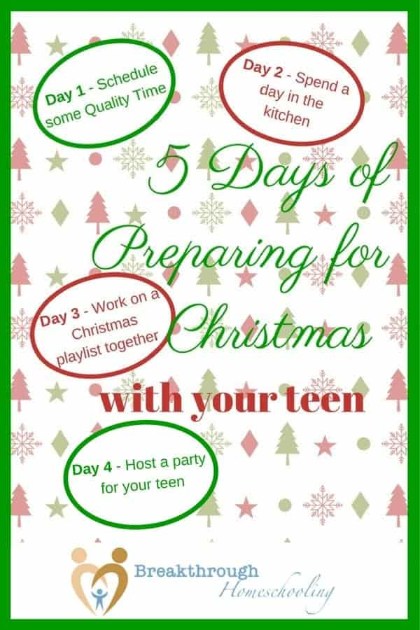 Preparing for Christmas with Your Teen