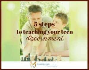 "Teaching your teen discernment is a process, but a much-needed one. Use these steps to get started, and give your teen a leadership ""head-start"" as an adult."