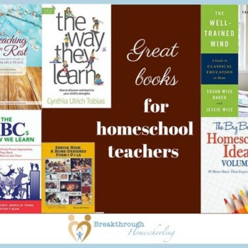 """If you're trying to find some worthwhile books to put on your shelf, try these for starters - my """"must haves"""" for every homeschool mom/teacher!"""