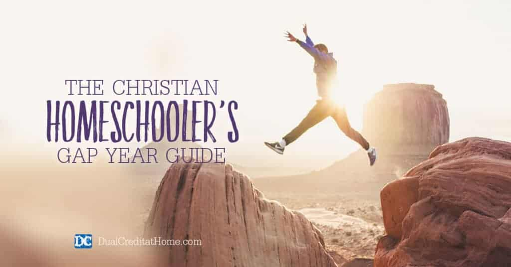 The Christian Homeschooler's Guide to a Gap Year