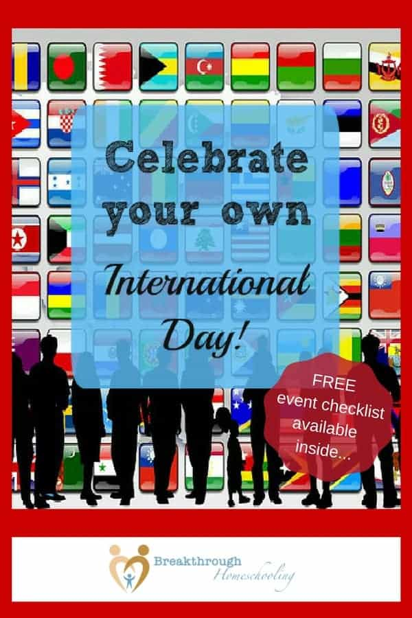 International Day is a great opportunity for friends to learn together. Explore other countries and share your discoveries together. Add a meal...and you've got a terrific learning experience!