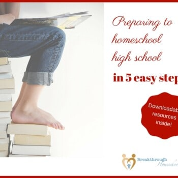 """Enjoy this 5-day """"mini-series"""" to help you prepare for homeschooling high school! Whether it's something that you, or a very good friend of yours, is considering, here's the skinny to help you get started."""