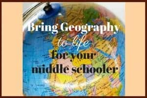 Bring Geography to life for your middle schooler