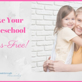 Getting these 5 important concepts down will surely take the stress off a homeschool mom's heart...