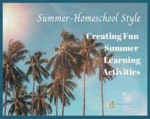 Summer Learning - Homeschool Style