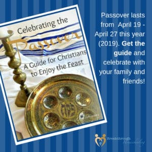A Guide for Christians to Celebrate the Passover