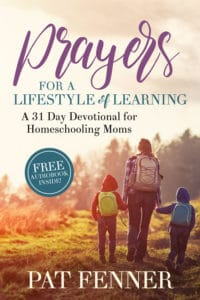 Prayers for a Lifestyle of Learning - devotional for homeschooling moms