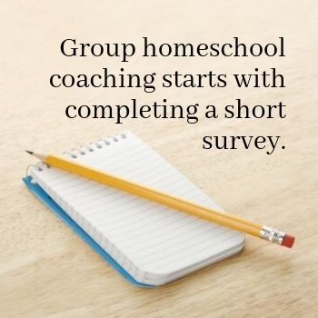 Group homeschool coaching starts with filling out a short survey.