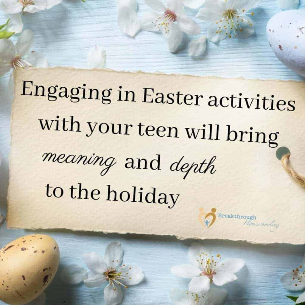 Engage with your teen this Easter!