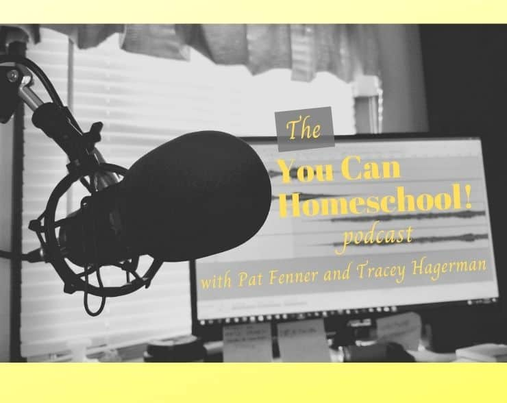 Listen to the You Can Homeschool podcast with Pat and Tracey