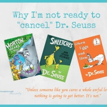 I'm not ready to cancel Dr. Seuss