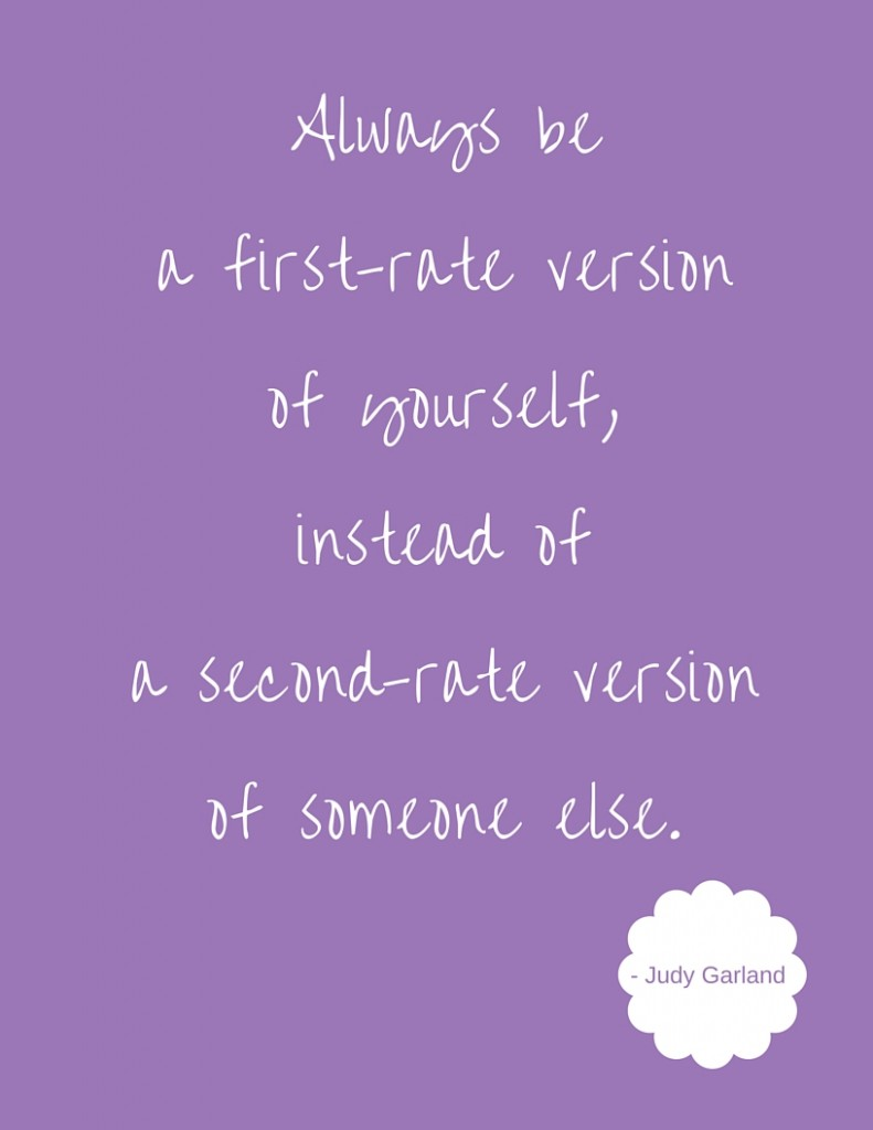 Always be a first-rate version of yourself