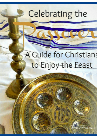 A Guide for Christians to Celebrate Passover