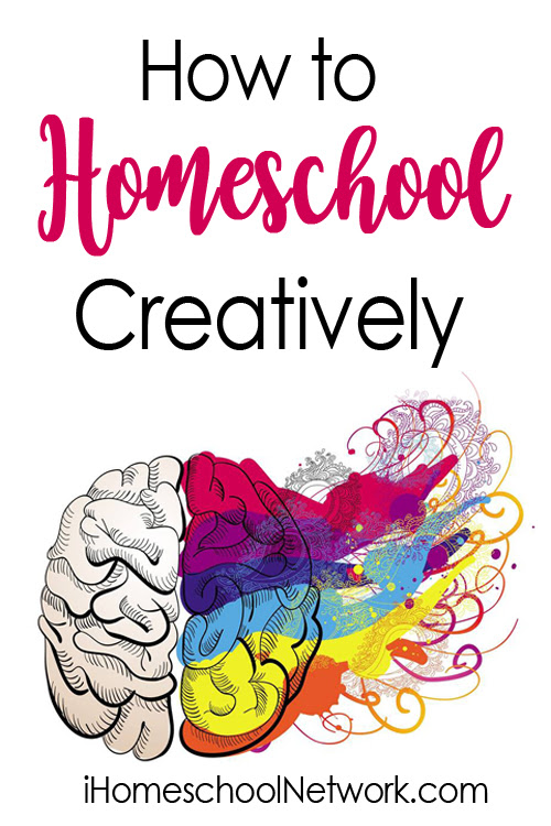 How to Homeschool Creatively
